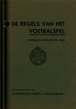 De Regels van het Voetbalspel - uitgave 1939