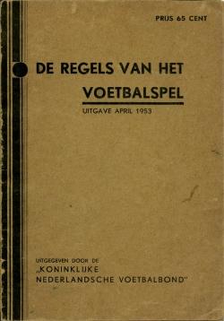 De Regels van het Voetbalspel - uitgave 1953