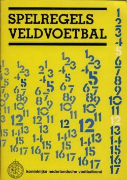 Spelregels Veldvoetbal - Uitgave 1983