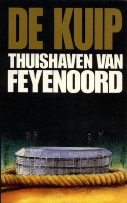De Kuip - Thuishaven van Feyenoord