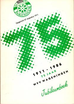 Gedenkboek Wageningen 75 jaar