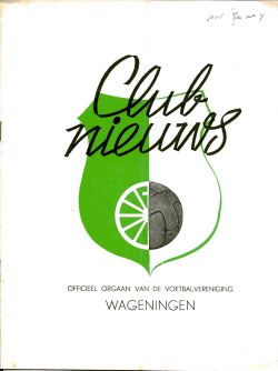 Clubnieuws Wageningen Oktober 1970