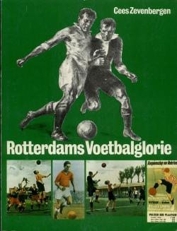 Rotterdams Voetbalglorie - Cees Zevenbergen